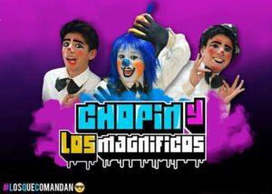 CHOPIN Y LOS MAGNIFICOS